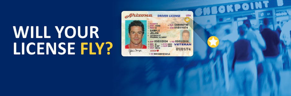 Will Your License Fly? Banner with Arizona Travel ID